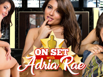On Set with Adria Rae - VR Sex