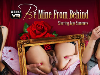 Be Mine From Behind - Jaye Summers VR