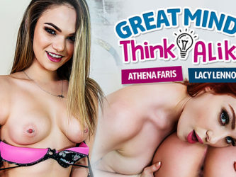Great Minds Think Alike - Athena Faris and Lacy Lennon VR
