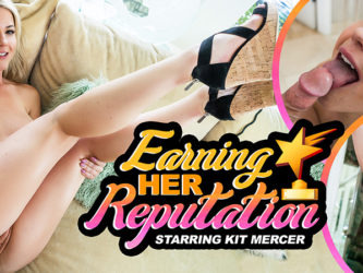 Earning Her Reputation - Kit Mercer VR